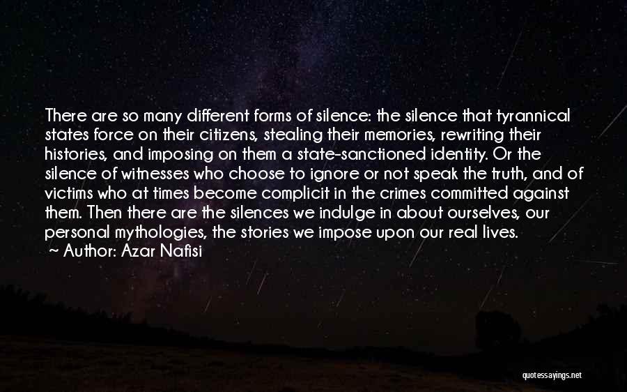 Mythologies Quotes By Azar Nafisi