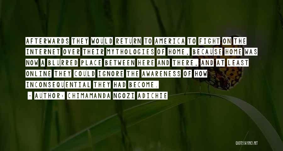 Mythologies Quotes By Chimamanda Ngozi Adichie