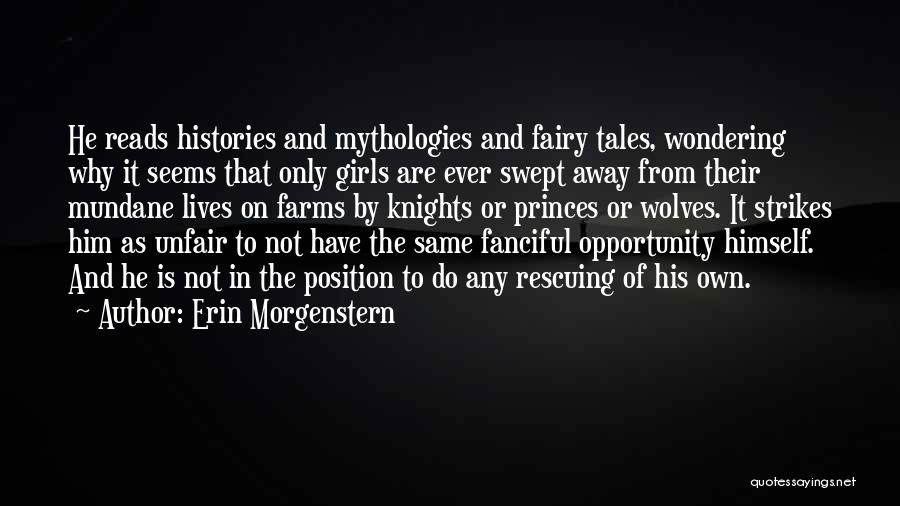 Mythologies Quotes By Erin Morgenstern