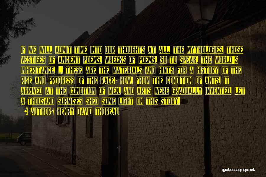 Mythologies Quotes By Henry David Thoreau