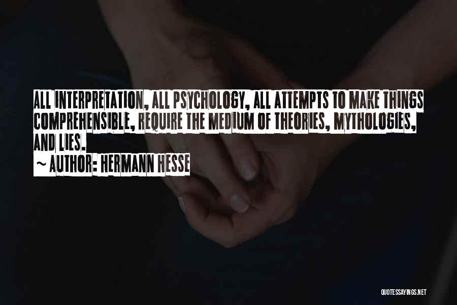 Mythologies Quotes By Hermann Hesse