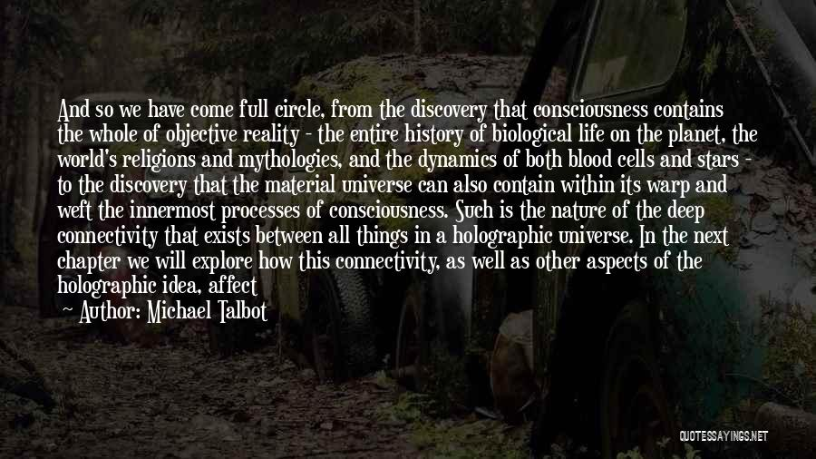 Mythologies Quotes By Michael Talbot