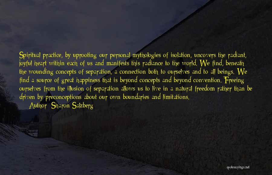 Mythologies Quotes By Sharon Salzberg