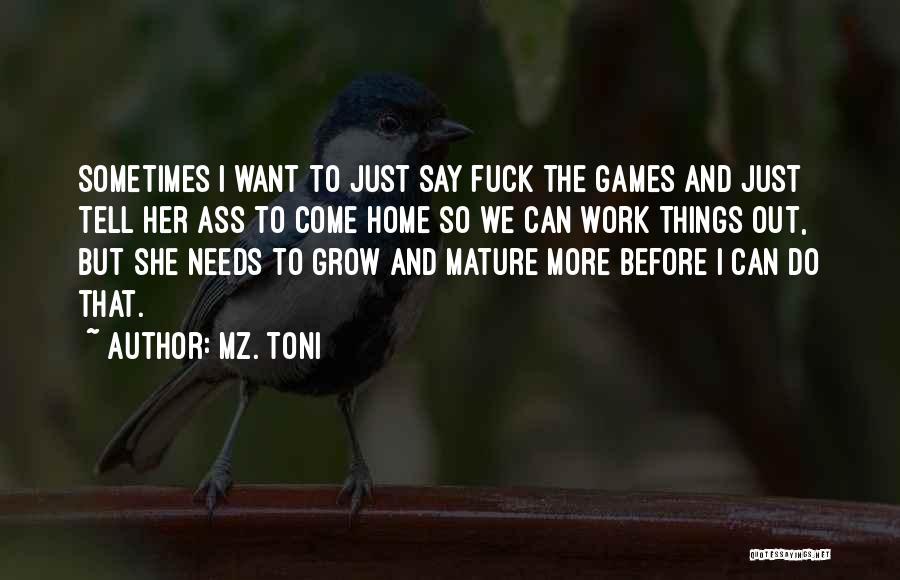 Mz. Toni Quotes 1569317