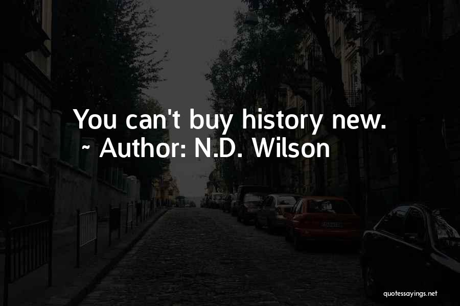 N.D. Wilson Quotes 1022063