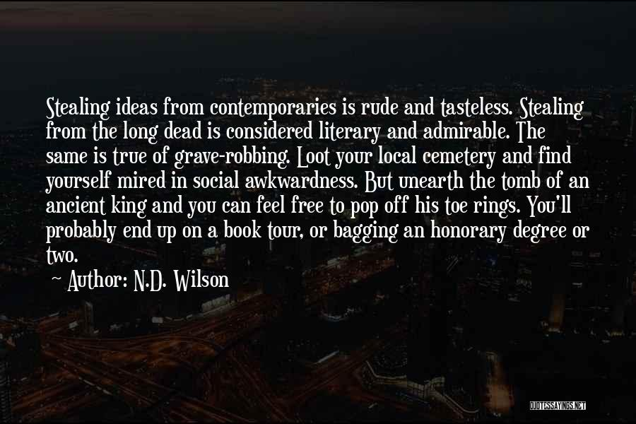 N.D. Wilson Quotes 1038059
