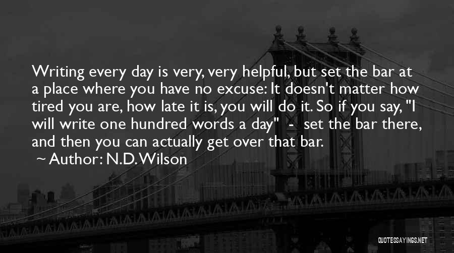 N.D. Wilson Quotes 1044737