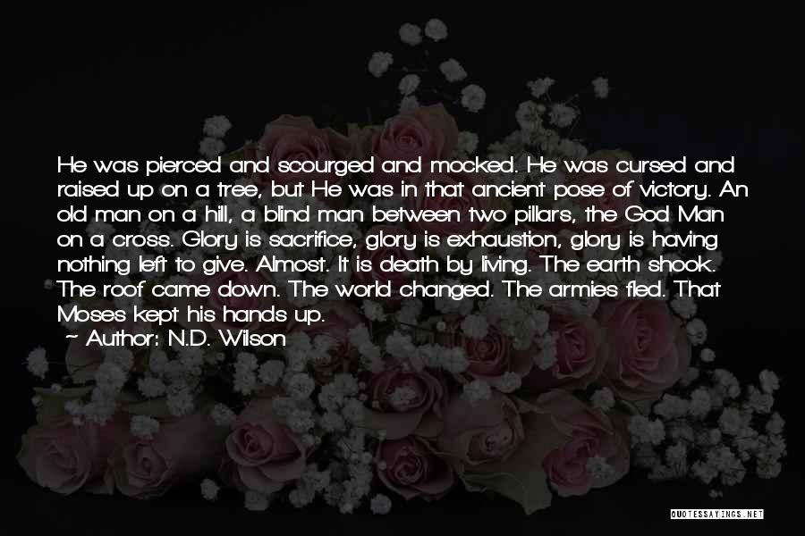 N.D. Wilson Quotes 1045937