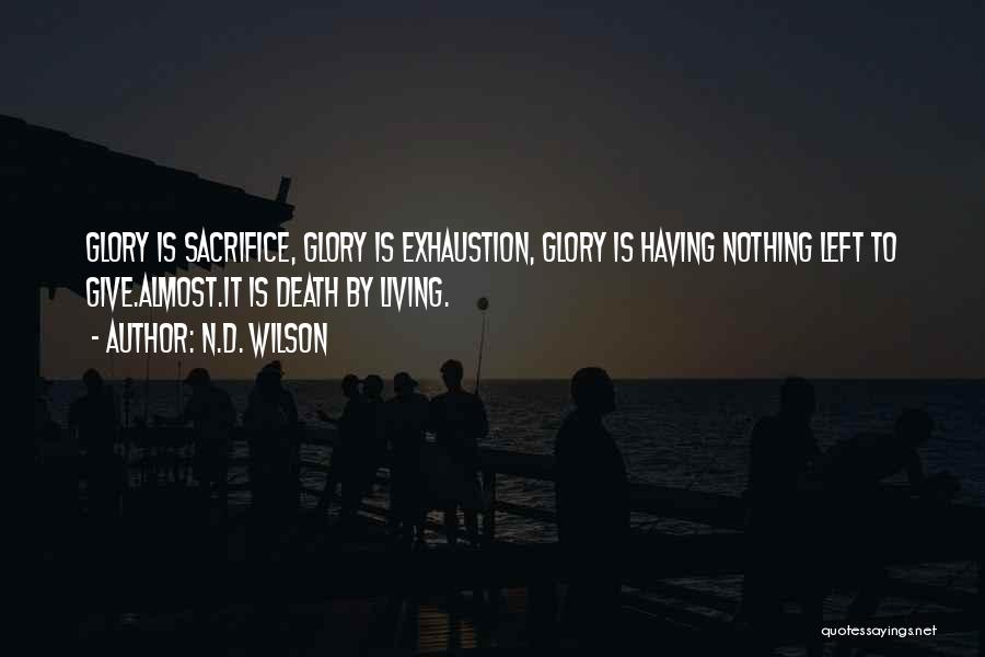 N.D. Wilson Quotes 1121647