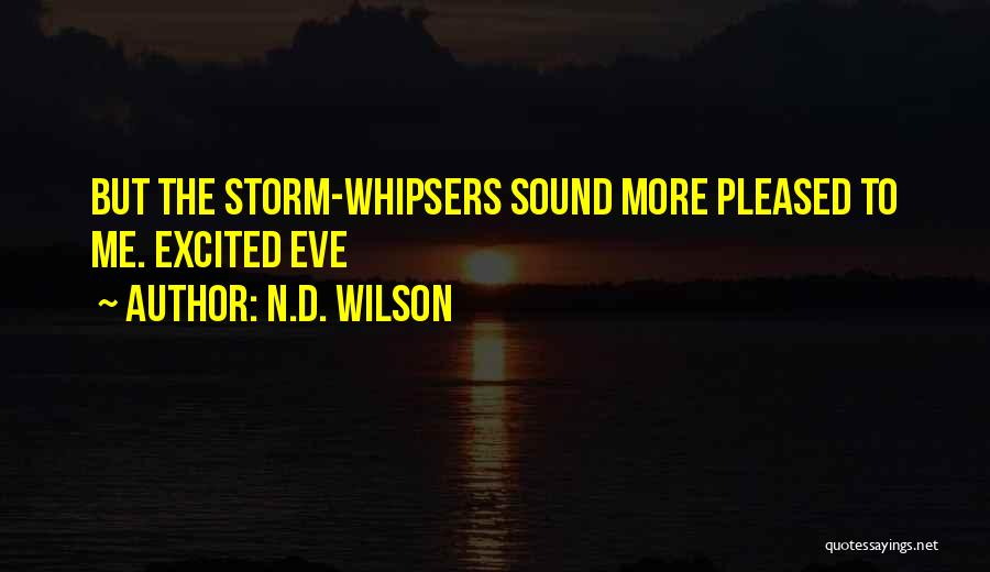 N.D. Wilson Quotes 117670