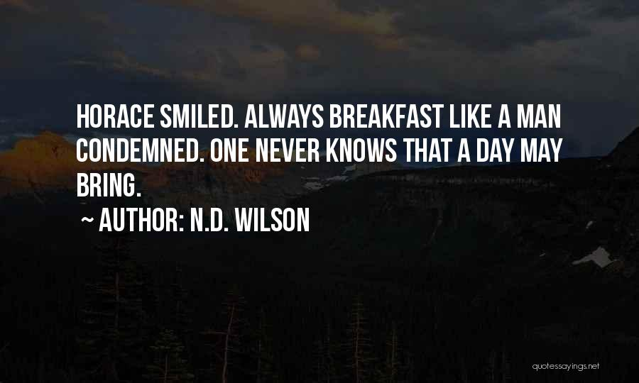 N.D. Wilson Quotes 1274371
