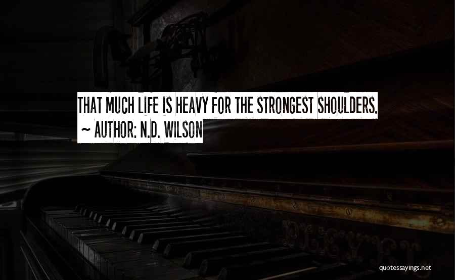 N.D. Wilson Quotes 1393295