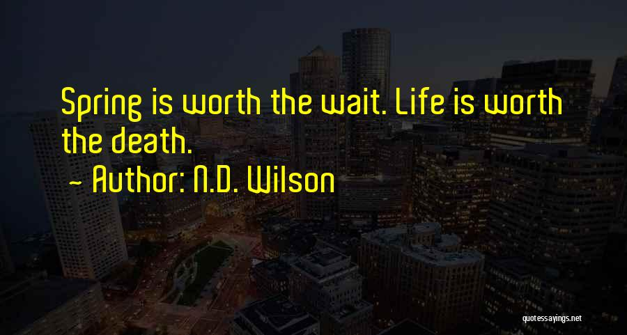 N.D. Wilson Quotes 1400372