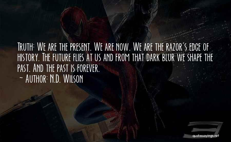 N.D. Wilson Quotes 1434747