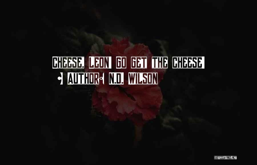 N.D. Wilson Quotes 1514237