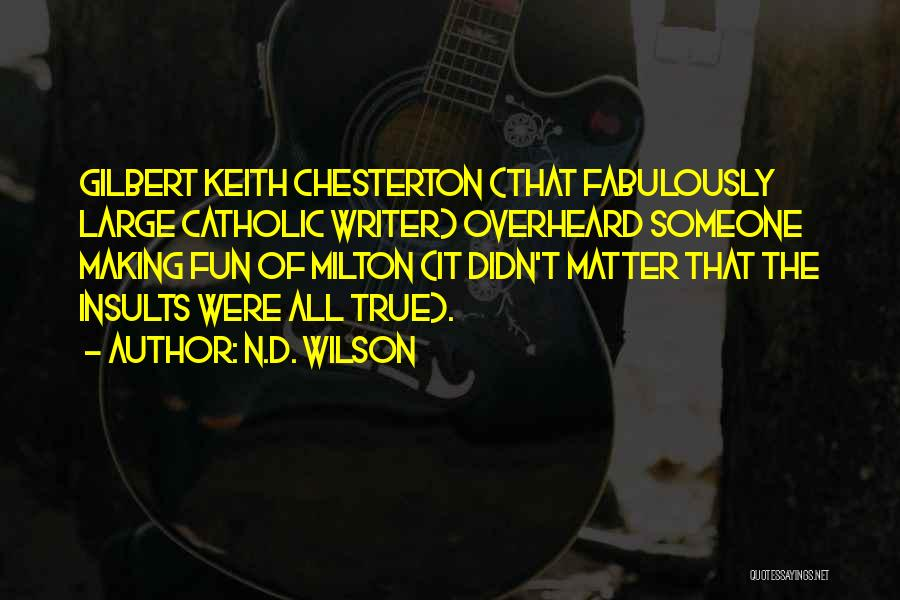 N.D. Wilson Quotes 1648876