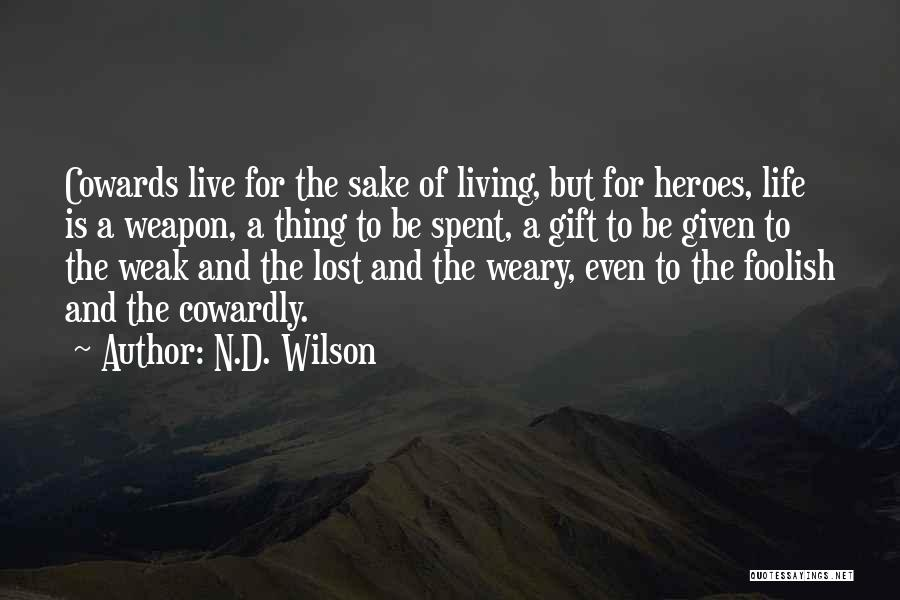 N.D. Wilson Quotes 1660133