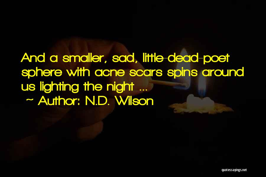 N.D. Wilson Quotes 1711884