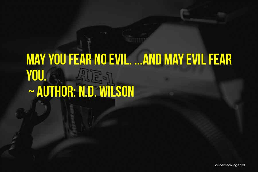 N.D. Wilson Quotes 1913592