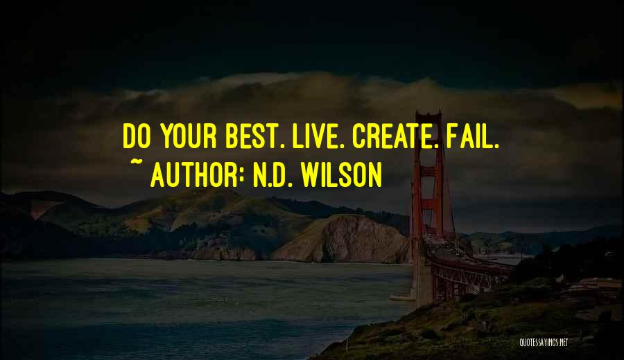 N.D. Wilson Quotes 1947234