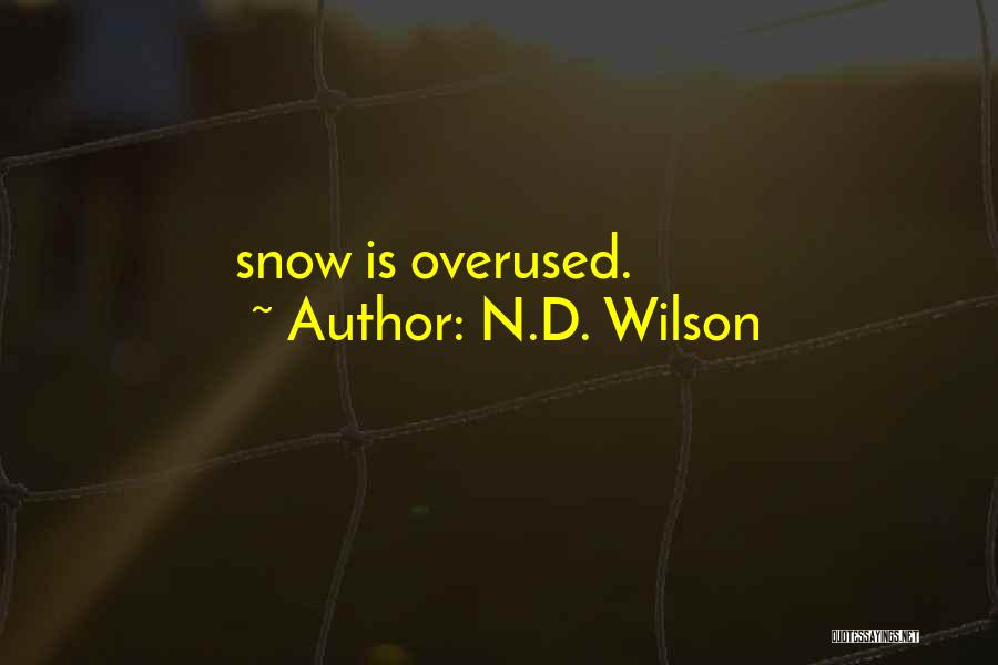 N.D. Wilson Quotes 2211724