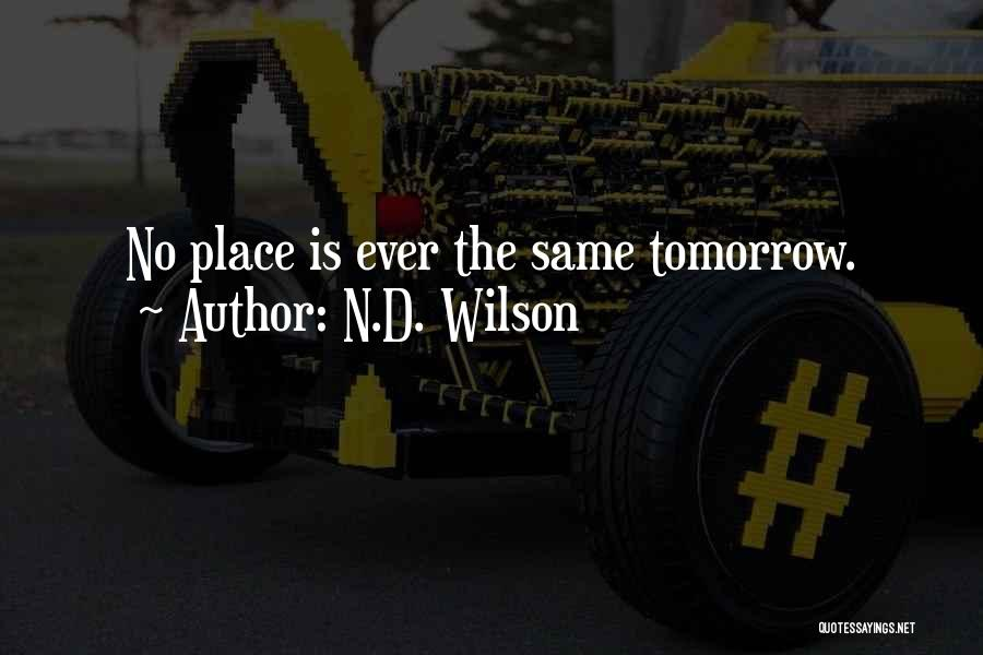 N.D. Wilson Quotes 2221235