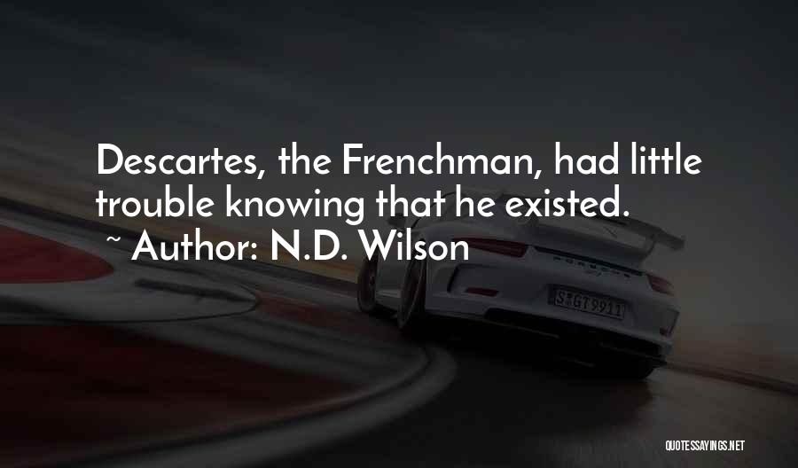 N.D. Wilson Quotes 2239053