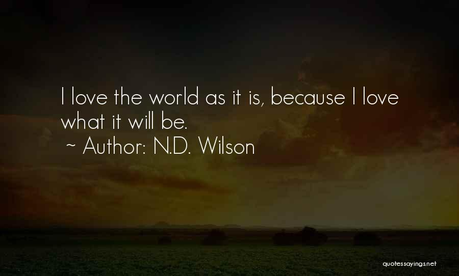N.D. Wilson Quotes 259909