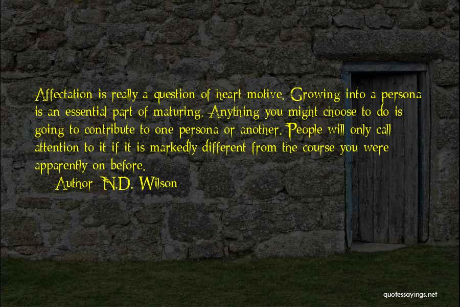 N.D. Wilson Quotes 322950