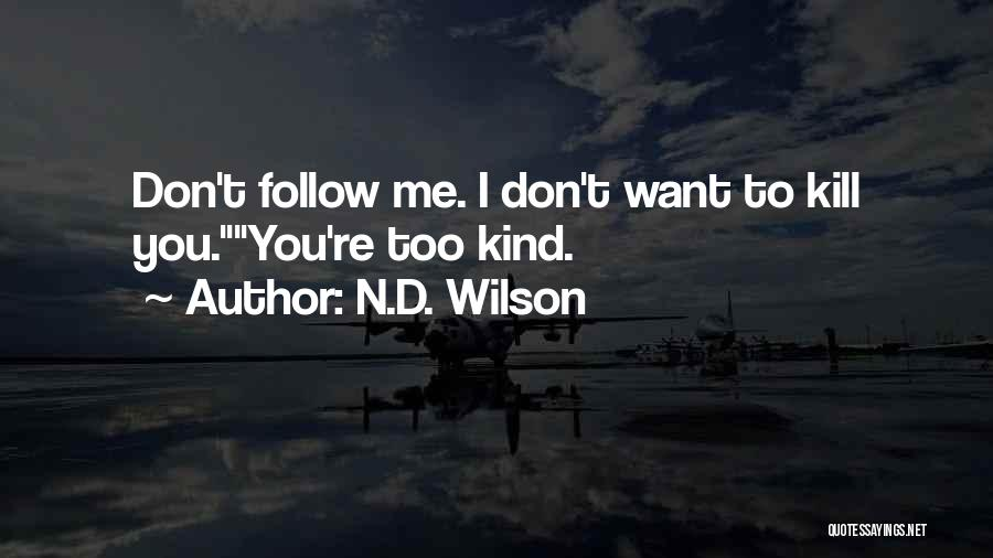 N.D. Wilson Quotes 413271