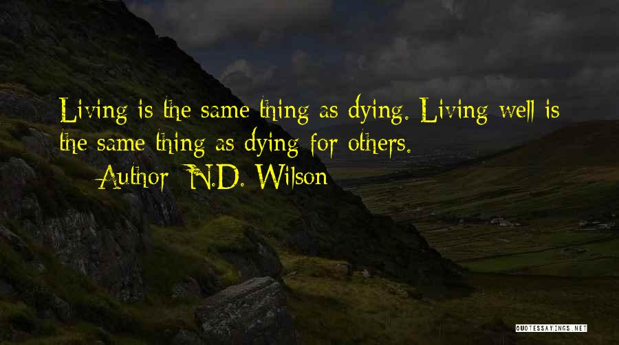 N.D. Wilson Quotes 431546