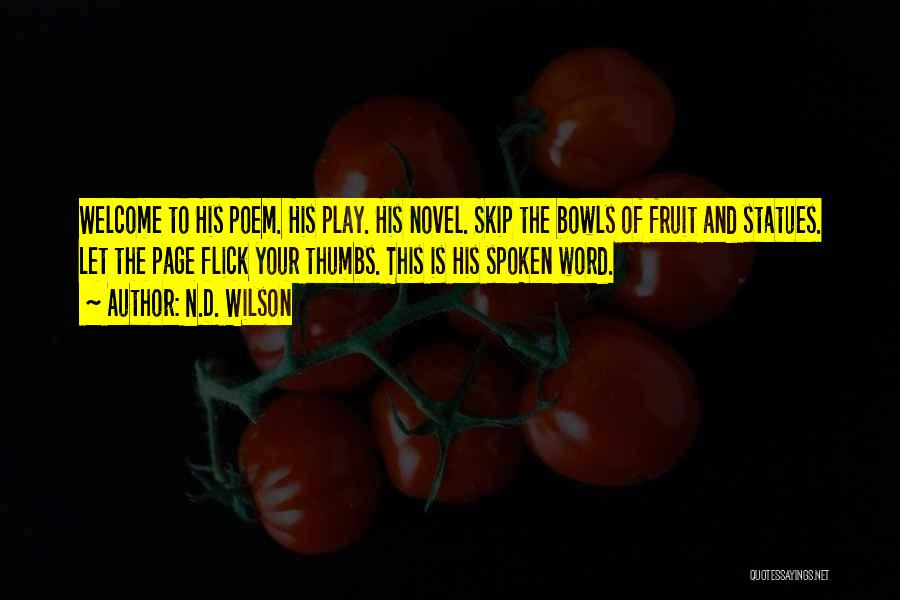 N.D. Wilson Quotes 444292