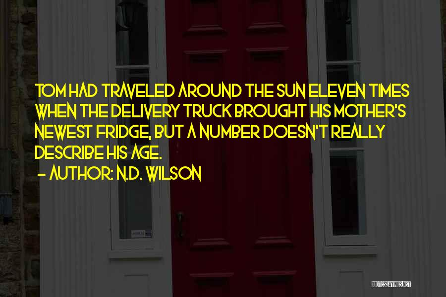 N.D. Wilson Quotes 474552