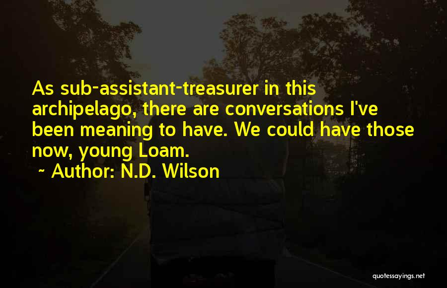 N.D. Wilson Quotes 485466