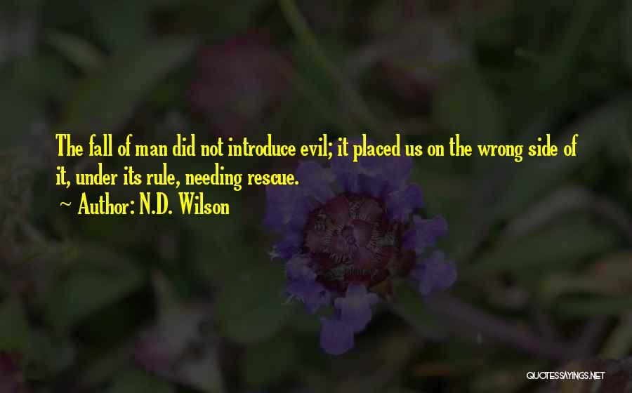 N.D. Wilson Quotes 629498