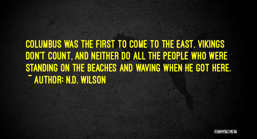 N.D. Wilson Quotes 678388