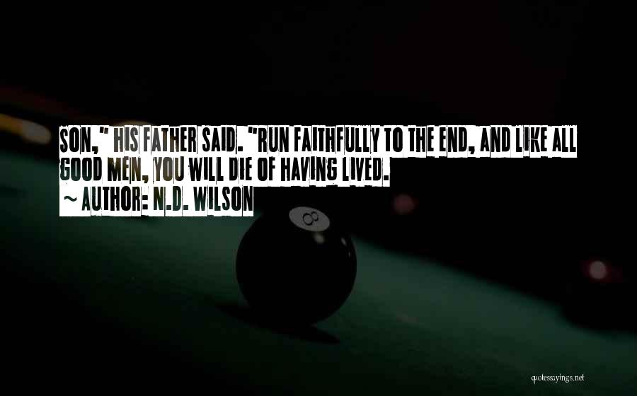 N.D. Wilson Quotes 682505