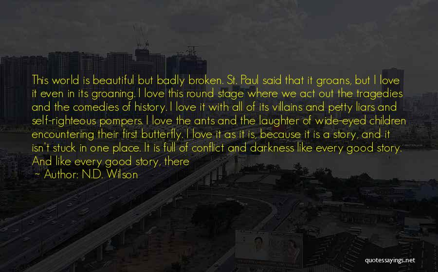 N.D. Wilson Quotes 729048