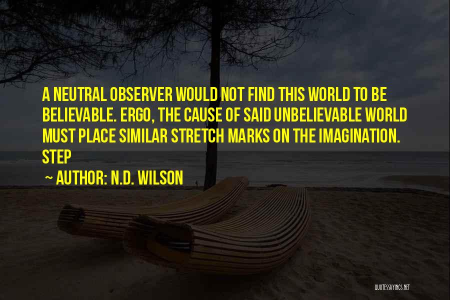 N.D. Wilson Quotes 780790