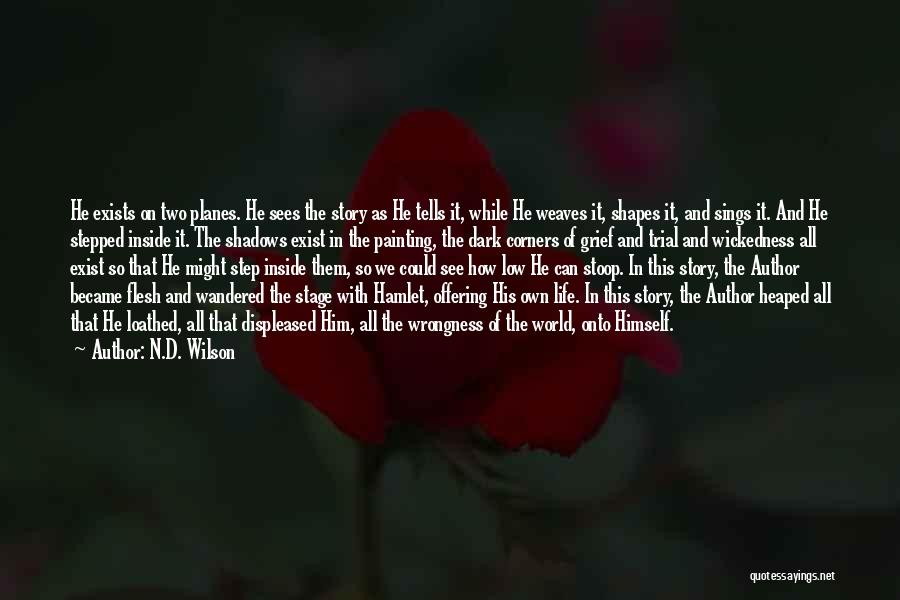 N.D. Wilson Quotes 864473