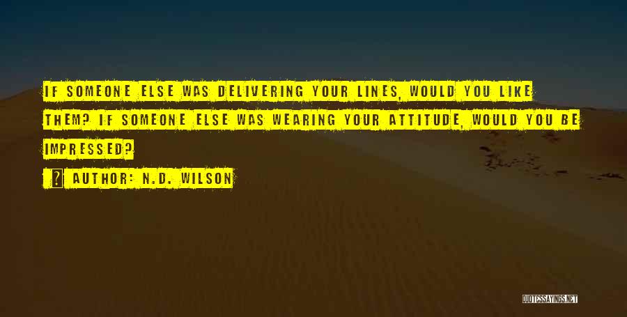 N.D. Wilson Quotes 952550