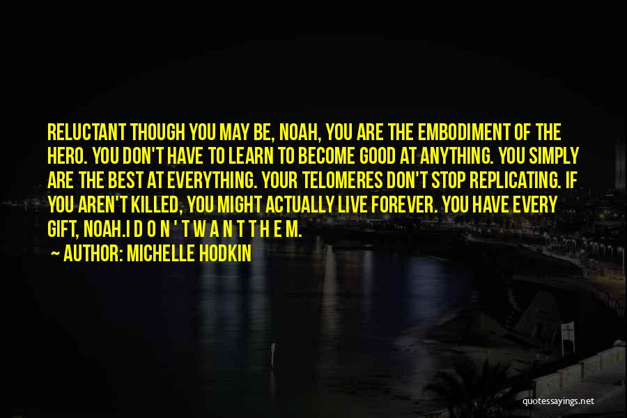 N E W Quotes By Michelle Hodkin