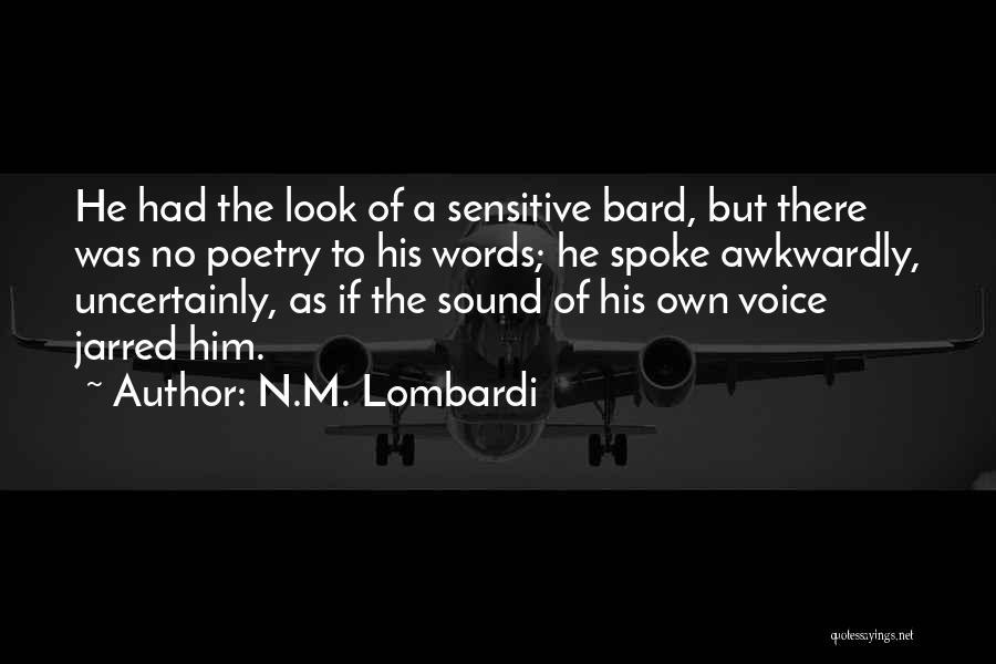 N.M. Lombardi Quotes 1433431