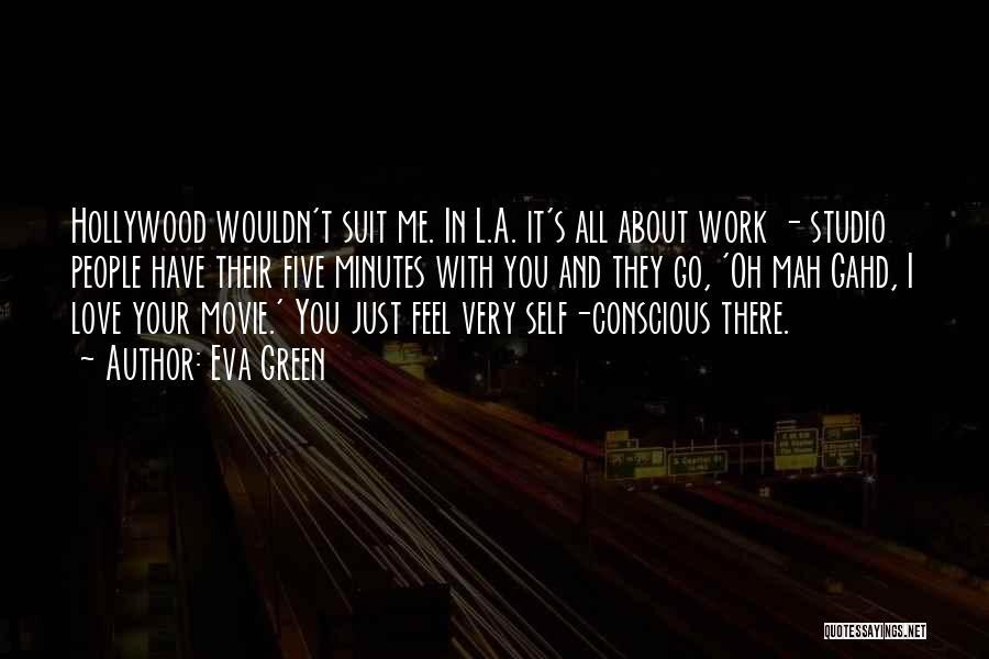 N Mah Quotes By Eva Green