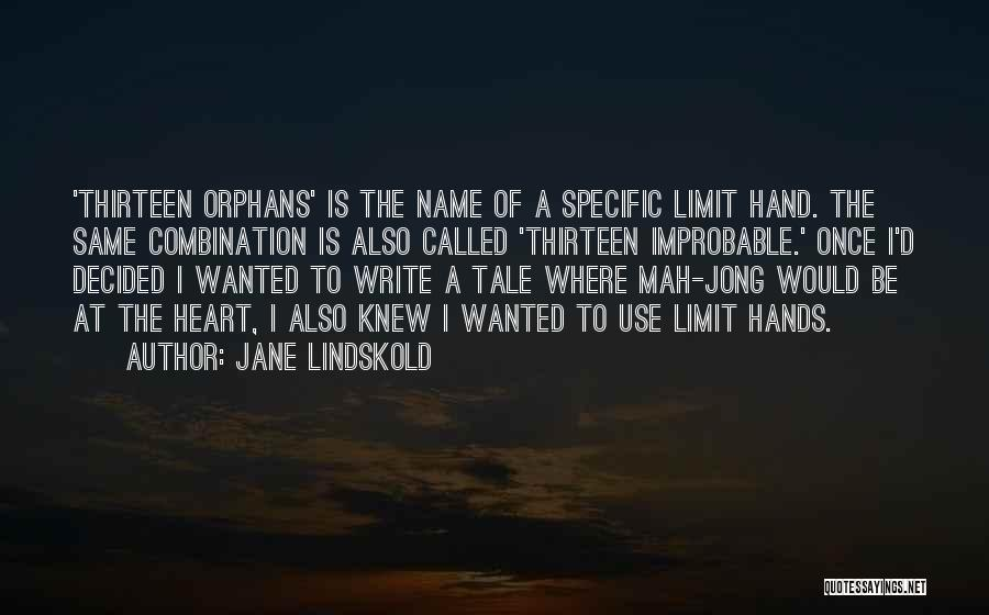 N Mah Quotes By Jane Lindskold