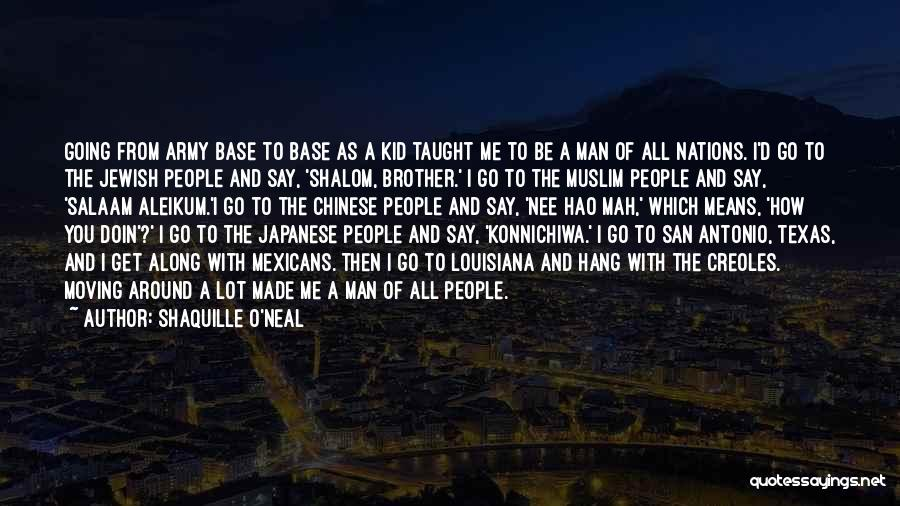 N Mah Quotes By Shaquille O'Neal