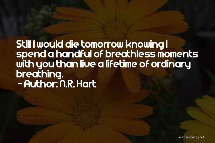 N.R. Hart Quotes 1378145