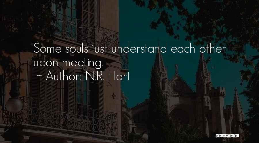 N.R. Hart Quotes 905503