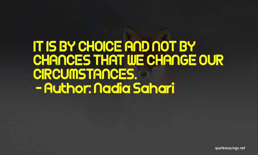 Nadia Sahari Quotes 2067043