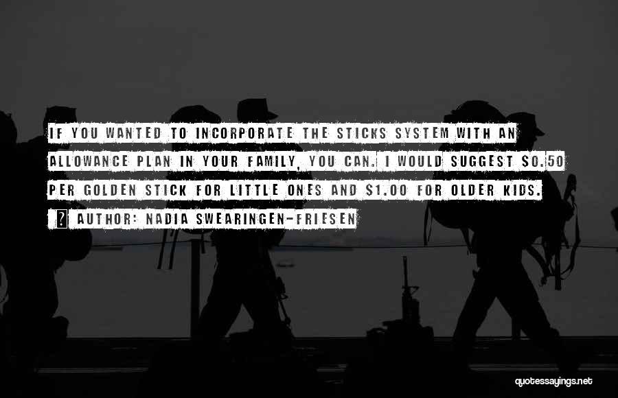 Nadia Swearingen-Friesen Quotes 369769